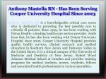 anthony mastella rn has been serving cooper university hospital since 2003