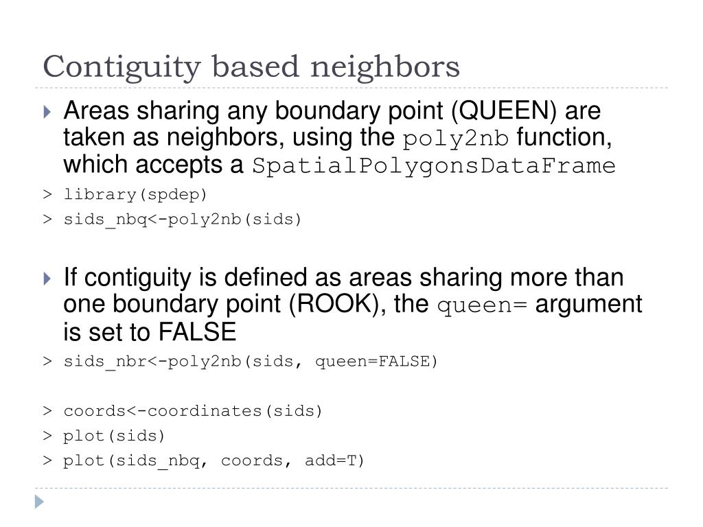 Contiguity based neighbors