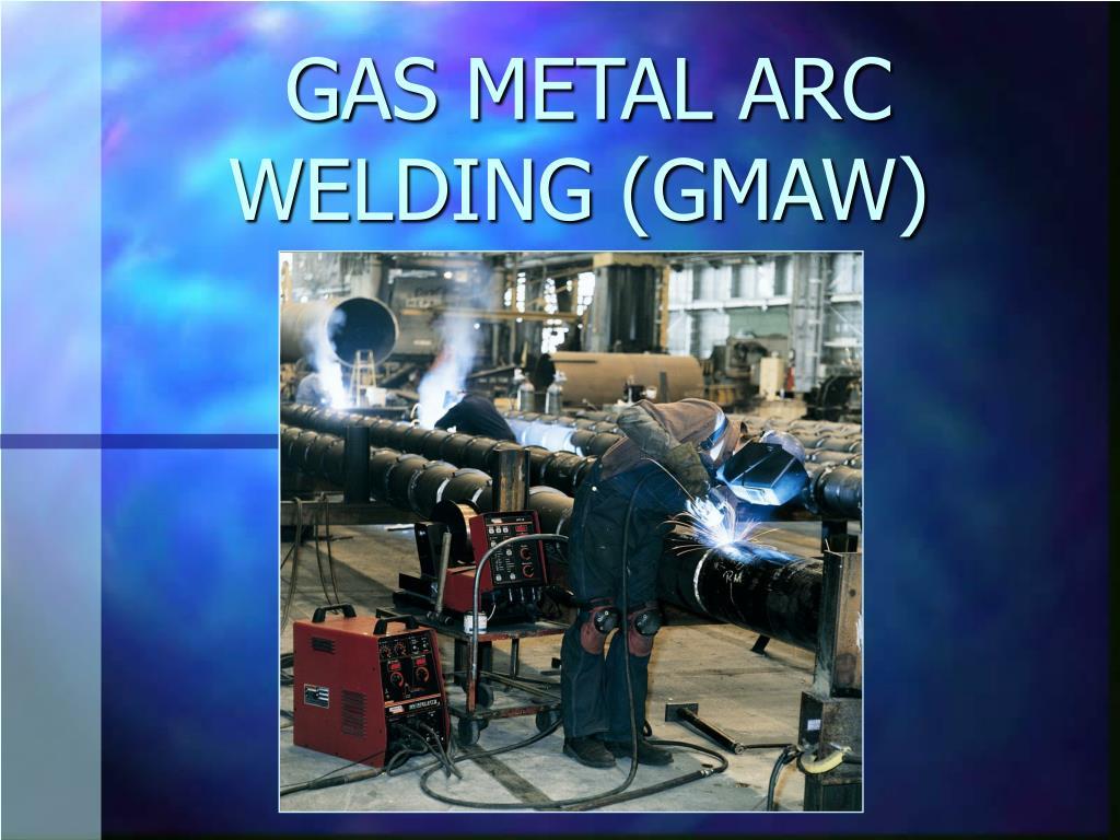 gas metal arc welding gmaw l.