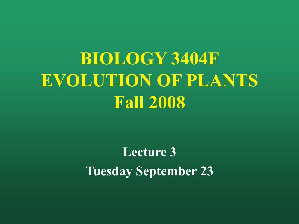 biology 3404f evolution of plants fall 2008 l.