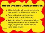 blood droplet characteristics