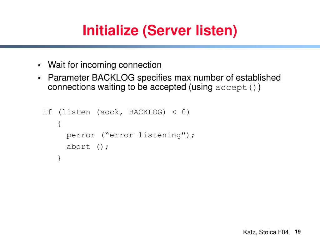 Initialize (Server listen)