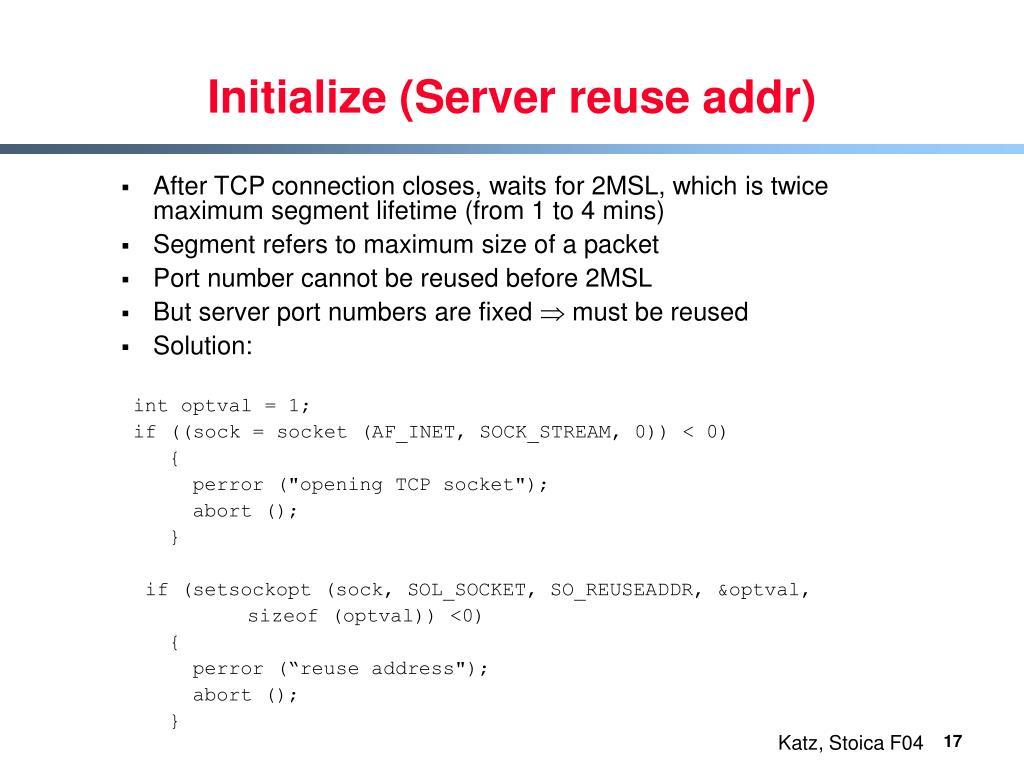 Initialize (Server reuse addr)