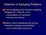detection of subtyping problems