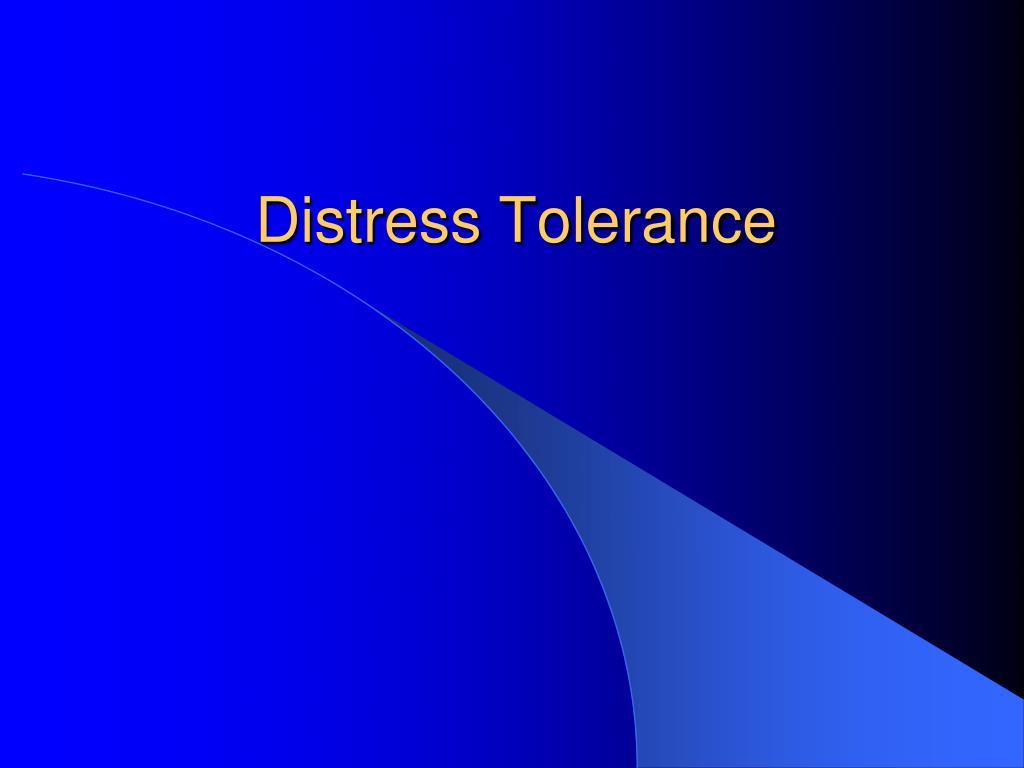 distress tolerance l.