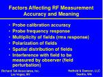 factors affecting rf measurement accuracy and meaning