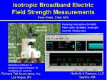 isotropic broadband electric field strength measurements pave paws clear afs