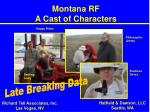 montana rf a cast of characters