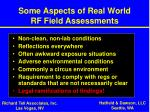 some aspects of real world rf field assessments