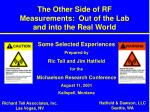 the other side of rf measurements out of the lab and into the real world