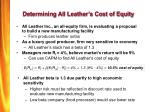 determining all leather s cost of equity