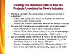 finding the discount rate to use for projects unrelated to firm s industry
