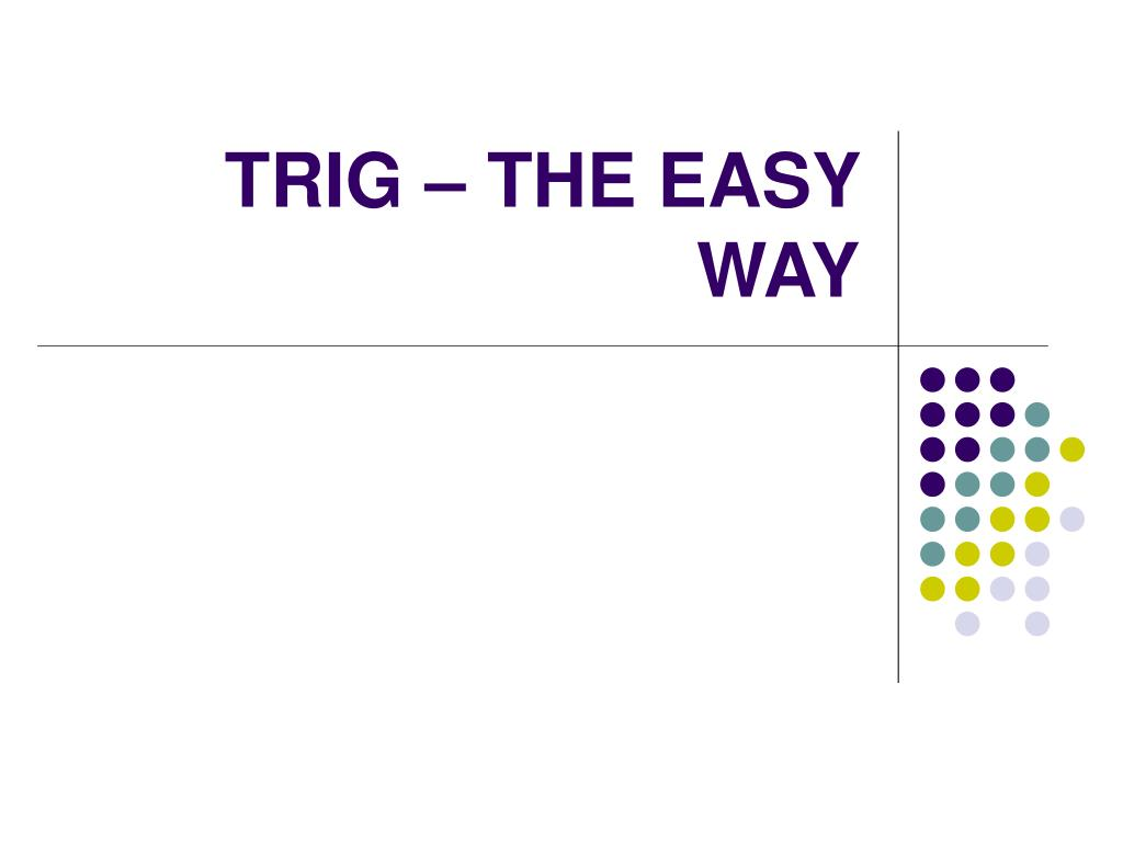 trig the easy way l.