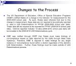 changes to the process