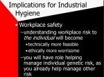 implications for industrial hygiene21