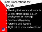 some implications for society25