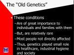 the old genetics4