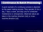continuous batch processing