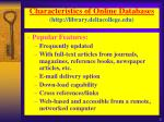 characteristics of online databases http library deltacollege edu
