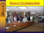 reserve circulation desk
