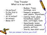 time traveler what is in our earth