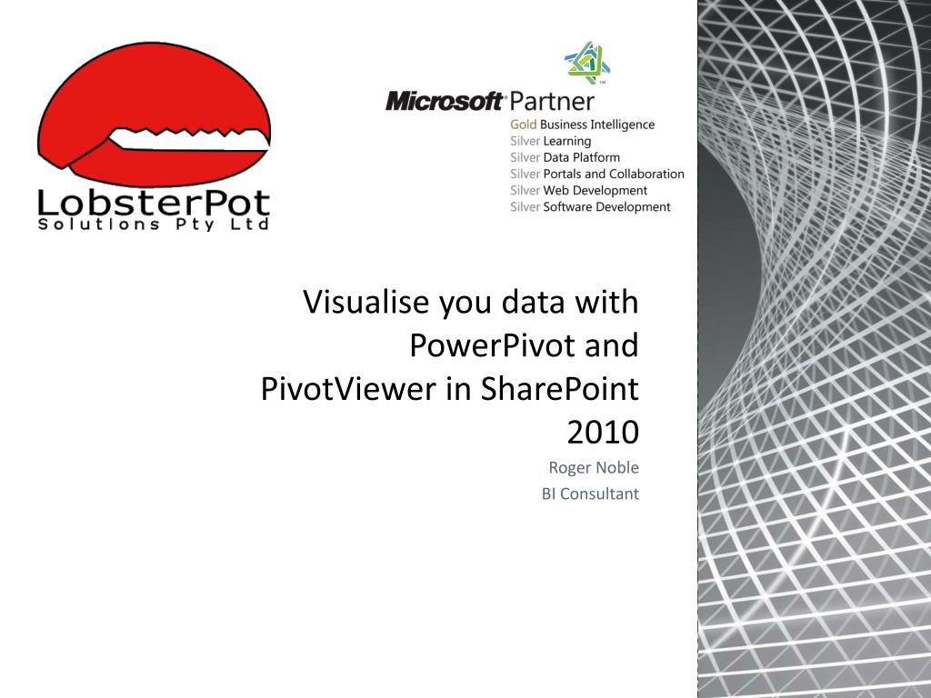 visualise you data with powerpivot and pivotviewer in sharepoint 2010 l.