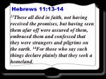 hebrews 11 13 14