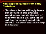 non inspired quotes from early christians13