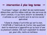 intervention plus long terme