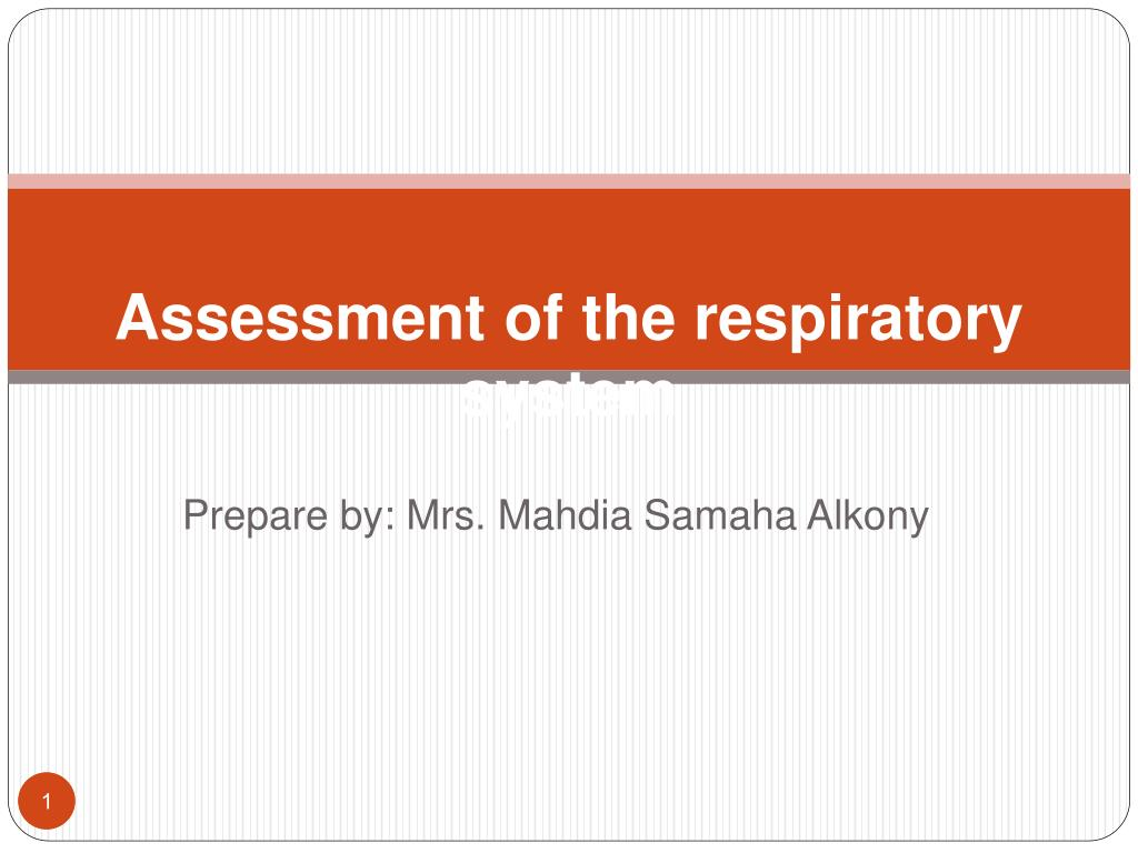 assessment of the respiratory system l.