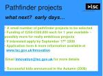 pathfinder projects what next early days