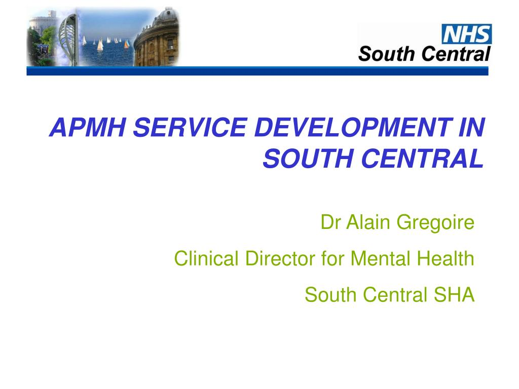 apmh service development in south central l.
