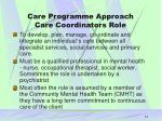 care programme approach care coordinators role