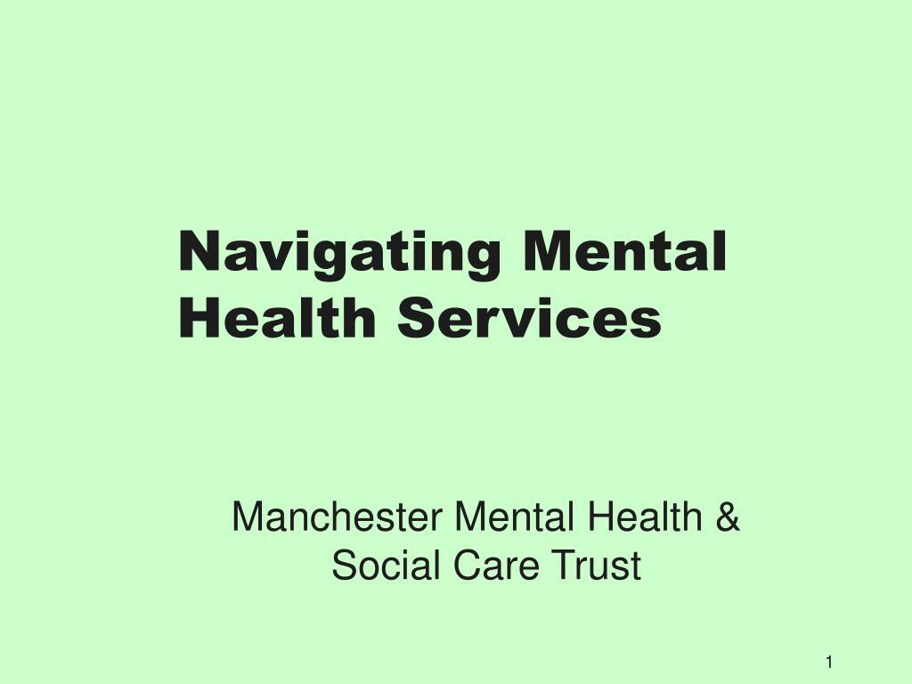navigating mental health services l.