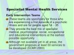 specialist mental health services16