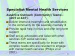 specialist mental health services19