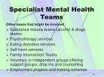 specialist mental health teams