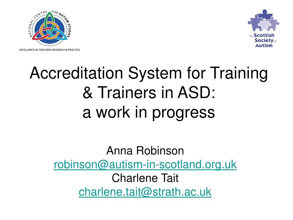 accreditation system for training trainers in asd a work in progress l.