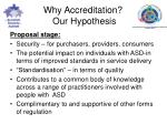 why accreditation our hypothesis