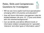 roles skills and competencies questions for investigation