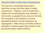using the web to administer assessments