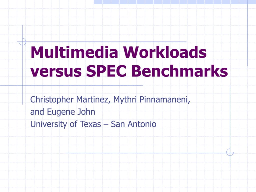 multimedia workloads versus spec benchmarks l.