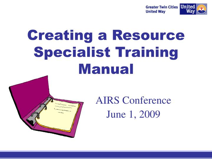 ppt creating a resource specialist training manual powerpoint