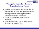 things to include general organizational items