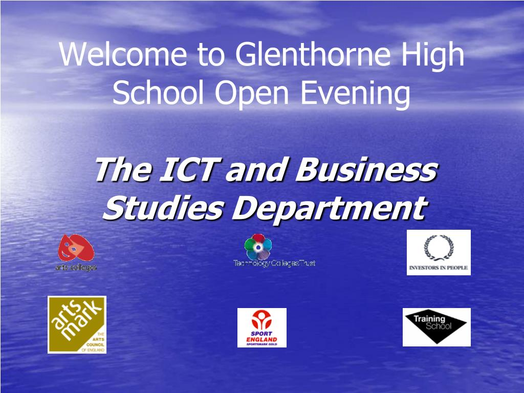 welcome to glenthorne high school open evening the ict and business studies department l.