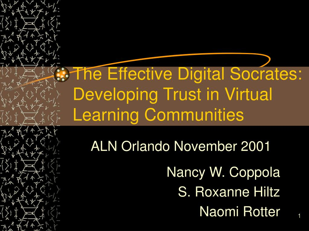 the effective digital socrates developing trust in virtual learning communities l.