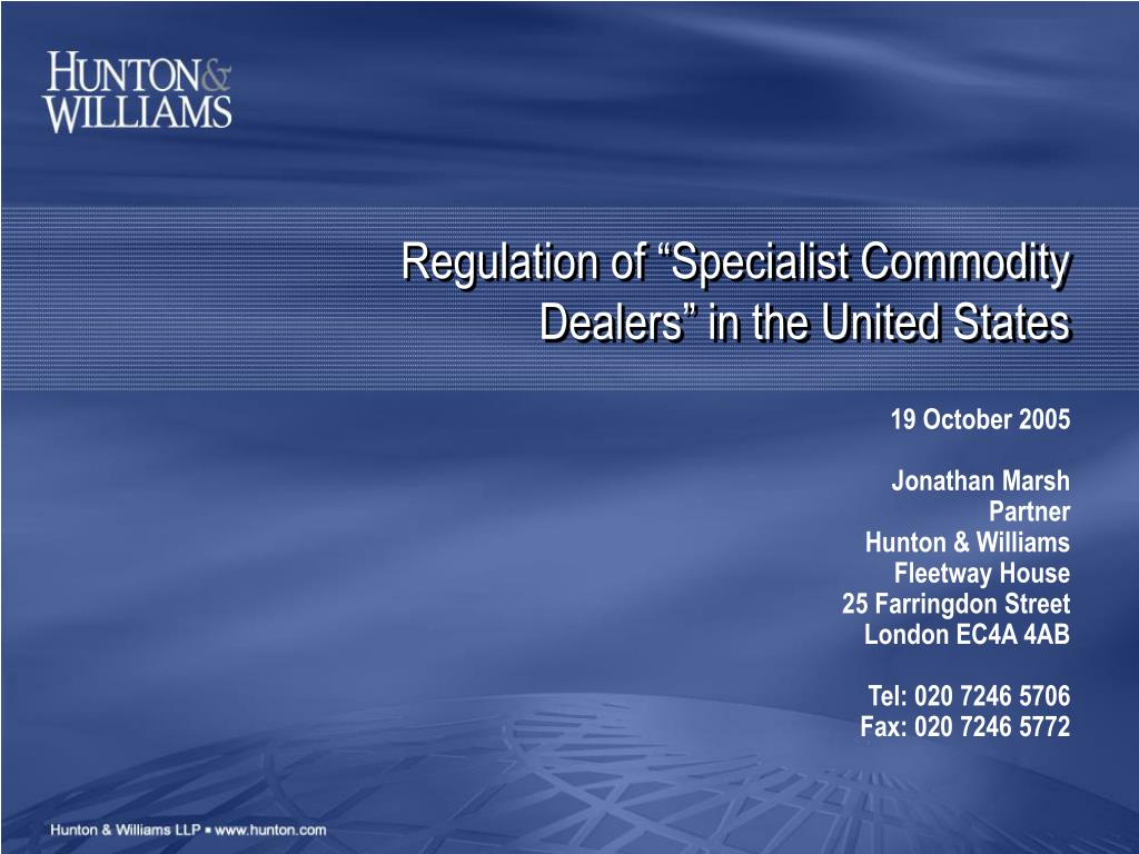 regulation of specialist commodity dealers in the united states l.