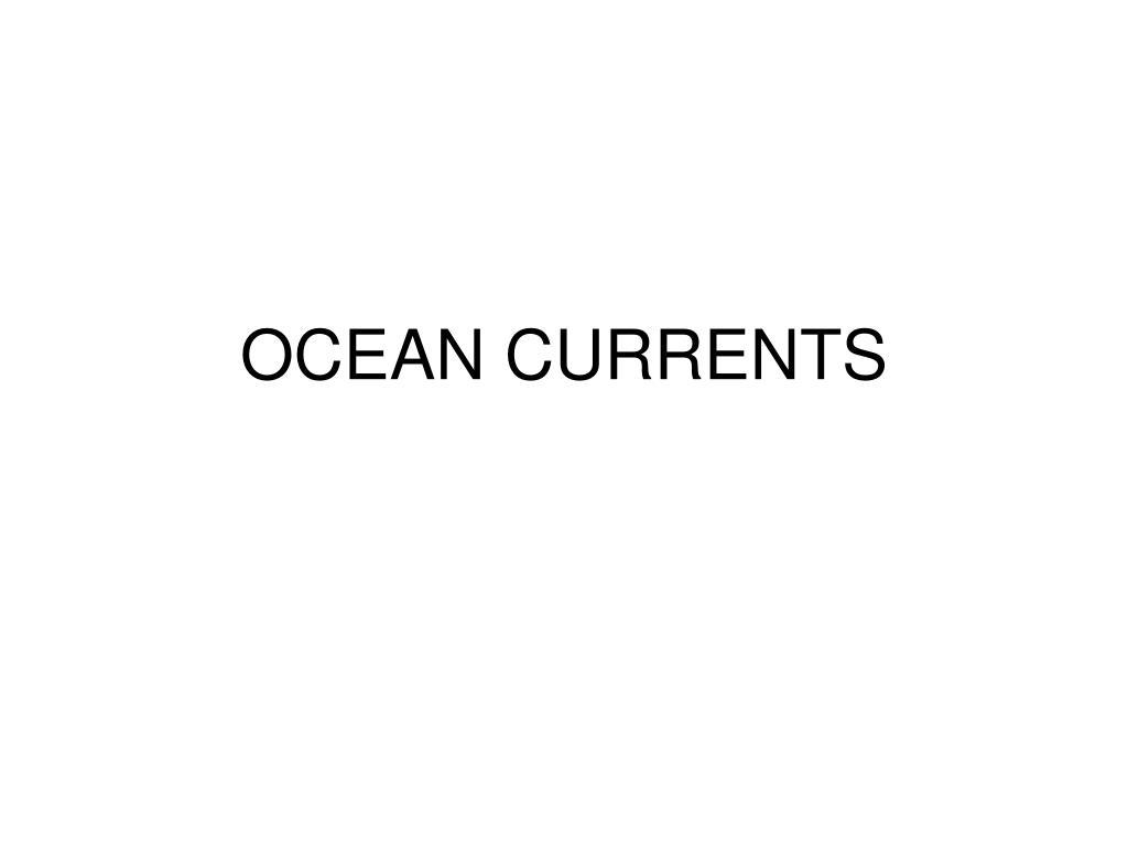 ocean currents l.