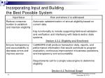 incorporating input and building the best possible system14