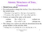 atomic structures of ions continued
